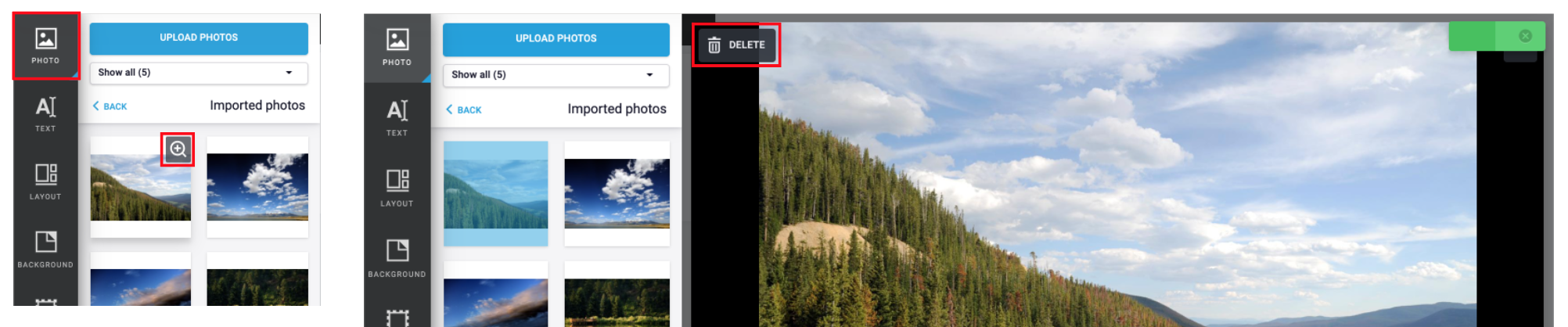 Click Photo > Zoom / Plus Icon > Delete to delete images